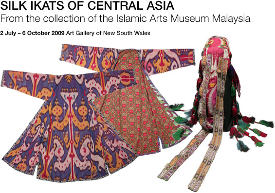 Silk Ikate of Central Asia 2 July - 6 October 2009. Art Gallery of NSW