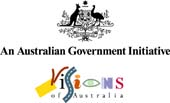 An Australian Government initiative: VISIONS of AUSTRALIA